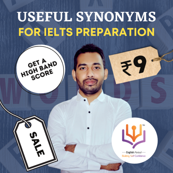180 Useful Synonyms for IELTS