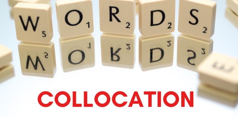 IELTS Vocabulary Collocations