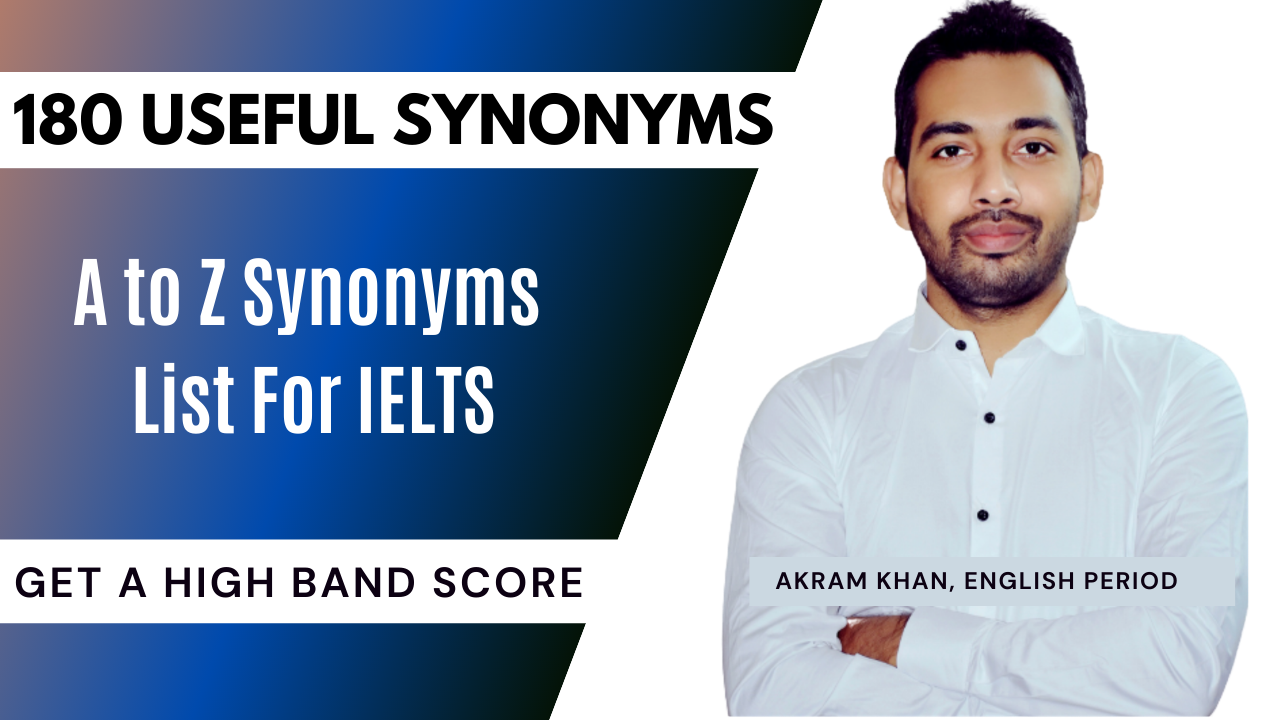 A to Z synonyms list for ielts