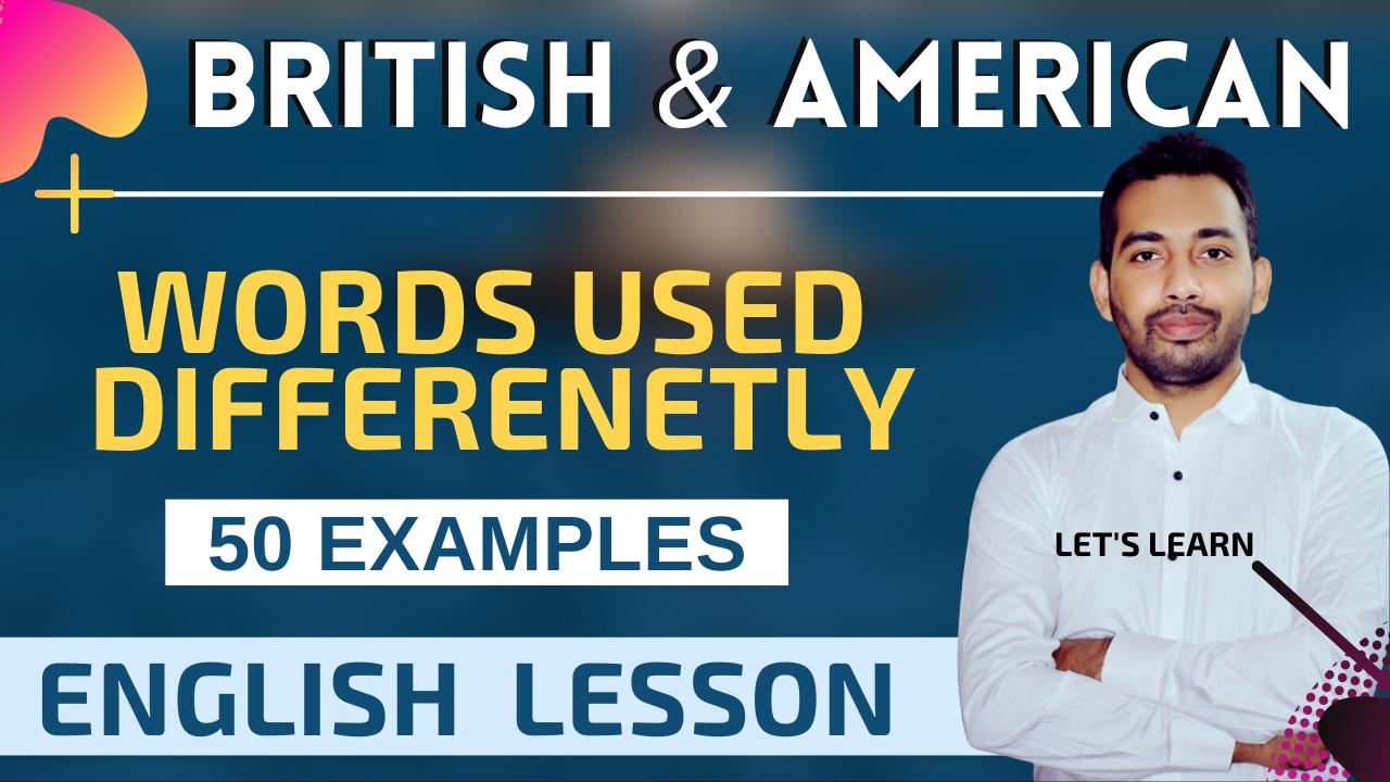 ritish and American engllish