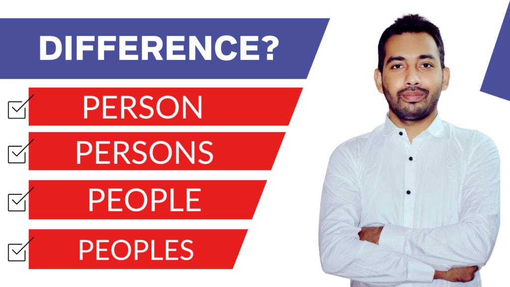 Meaning of Person and Persons, People and Peoples