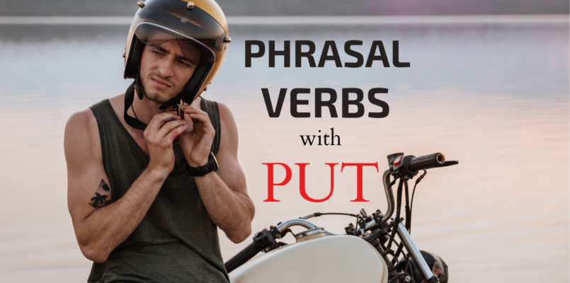 Phrsal verbs with put to improve english speaking