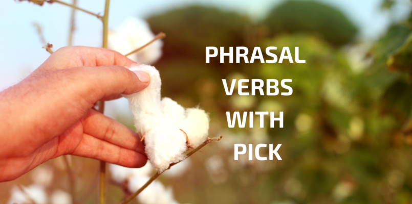 Phrasal verbs with pick to improve english speaking