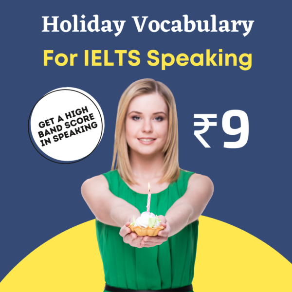 Holiday Vocabulary for the IELTS Speaking Test