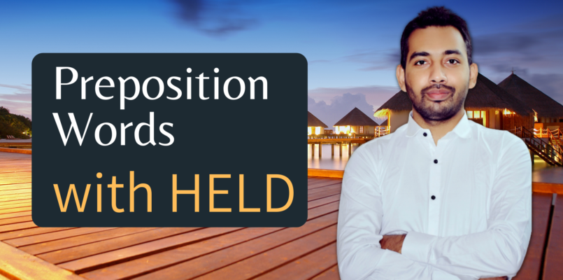 Preposition words with HELD