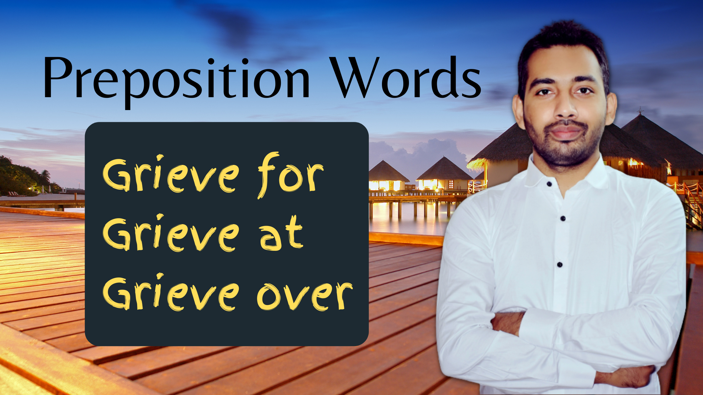 Preposition words with grieve
