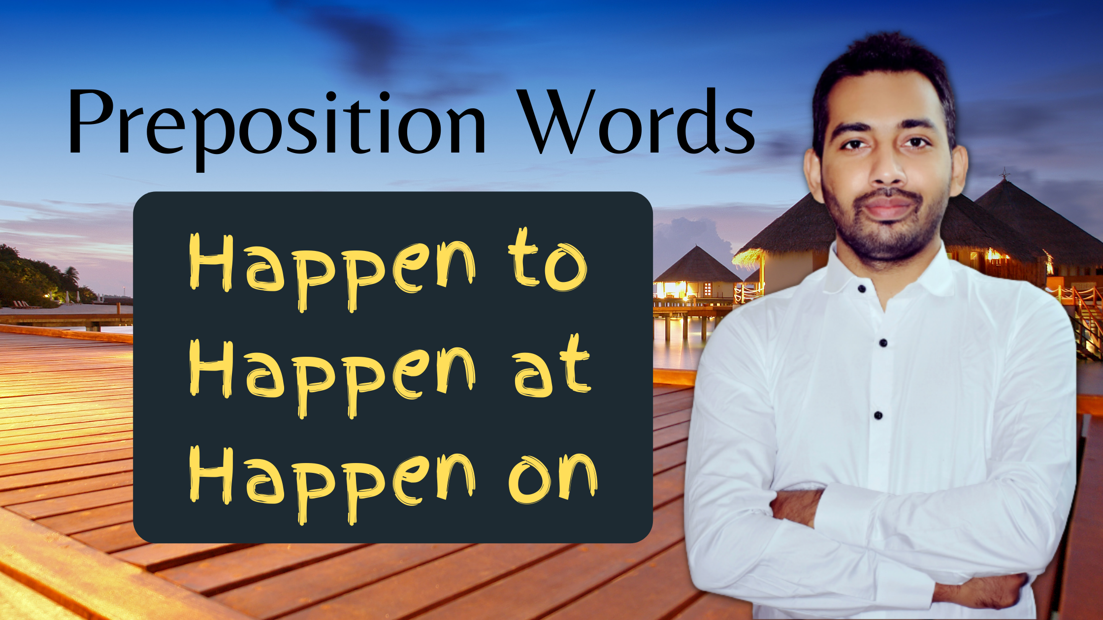 Preposition words with happen
