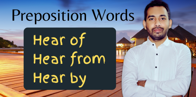 Preposition words with hear
