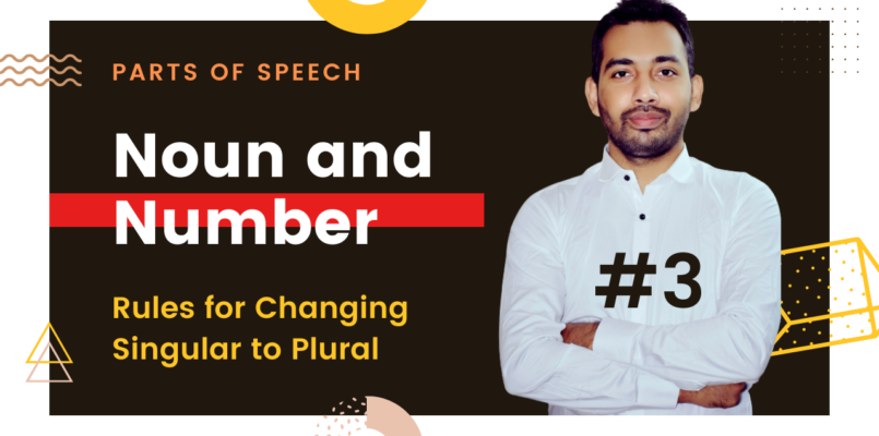 Noun and number - Rules for changing singular to plural