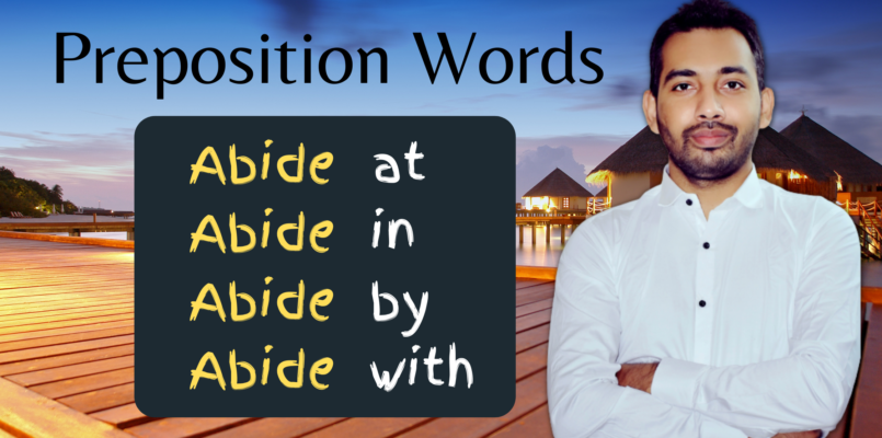 Preposition Words with Abide