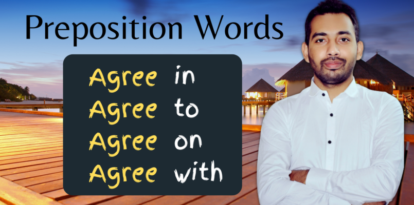 Preposition words with agree- agreew ith different prepositions